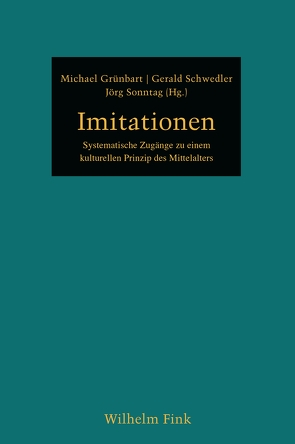 Imitationen von Grünbart,  Michael, Schwedler,  Gerald, Sonntag,  Jörg
