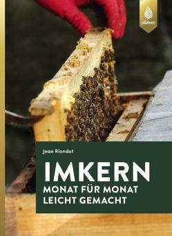 Imkern Monat für Monat von Editions Eugen Ulmer, Riondet,  Jean