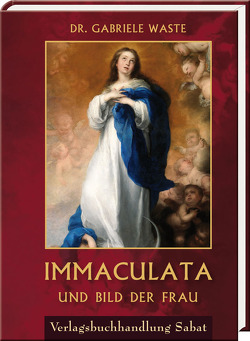 Immaculata und Bild der Frau von Waste,  Gabriele