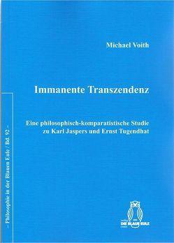 Immanente Transzendenz von Voith,  Michael