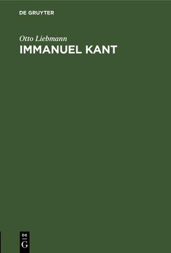 Immanuel Kant von Liebmann,  Otto