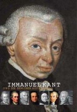 Immanuel Kant und die Berliner Aufklärung von Emundts,  Dina