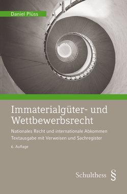 Immaterialgüter- und Wettbewerbsrecht (PrintPlu§) von Plüss,  Daniel