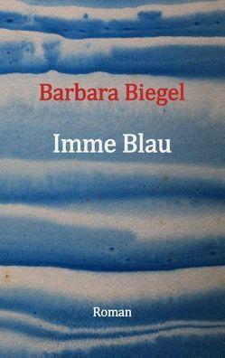 Imme Blau von Biegel,  Barbara