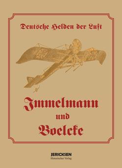 Immelmann und Boelcke von Meyer,  Friedrich A.