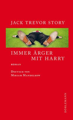 Immer Ärger mit Harry von Mandelkow,  Miriam, Story,  Jack Trevor