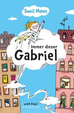 Immer dieser Gabriel von Mann,  Sunil, Schulz,  Tine