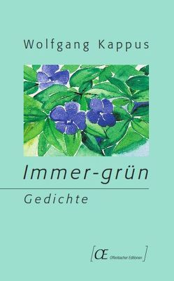Immer-grün von Kappus,  Wolfgang