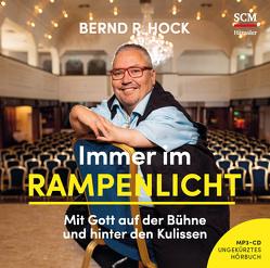 Immer im Rampenlicht – Hörbuch (Mp3) von Hock,  Bernd R.