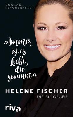 """""""Immer ist es Liebe, die gewinnt"""" von Lerchenfeldt,  Conrad"""