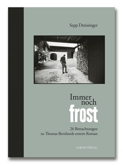 Immer noch Frost von Barth,  Johann, Dreissinger,  Sepp