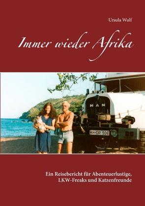Immer wieder Afrika von Wulf,  Ursula