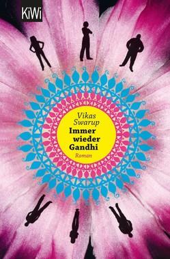 Immer wieder Gandhi von Robben,  Bernhard, Swarup,  Vikas