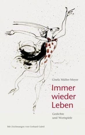 Immer wieder Leben von Müller-Meyer,  Gisela