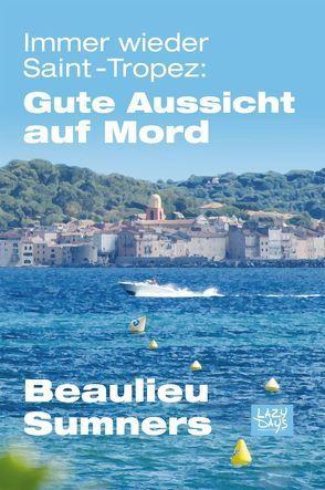Immer wieder Saint-Tropez von Beaulieu,  Jonathan, Sumners,  Shannon