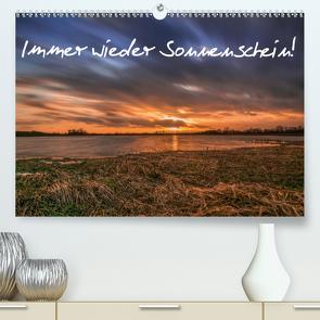 Immer wieder Sonnenschein (Premium, hochwertiger DIN A2 Wandkalender 2021, Kunstdruck in Hochglanz) von Köhn,  André