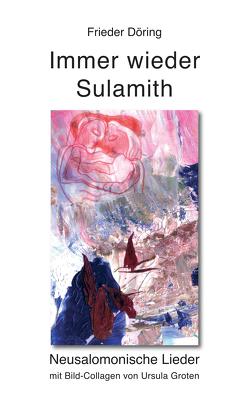 Immer wieder Sulamith von Döring,  Frieder, Groten,  Ursula