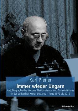 Immer wieder Ungarn von Pfeifer,  Karl