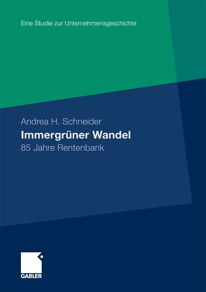Immergrüner Wandel von Dahmen,  Marcus, Gress,  Karin, Schneider,  Andrea H.