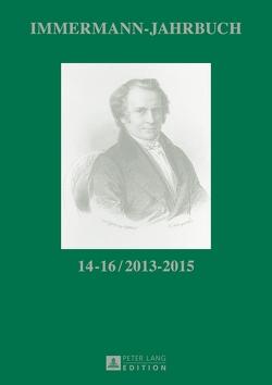 Immermann-Jahrbuch 14–16 / 2013–2015 von Hasubek,  Peter, Vonhoff,  Gert