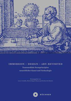 Immersion – Design – Art: Revisited von Grabbe,  Lars, Rupert-Kruse,  Patrick, Schmitz,  Norbert M