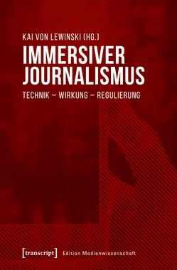 Immersiver Journalismus von Lewinski,  Kai von