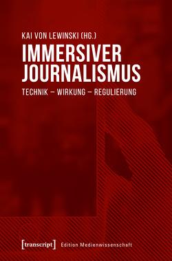Immersiver Journalismus von von Lewinski,  Kai