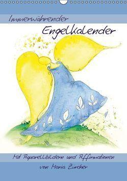 Immerwährender Engelkalender – Mit Aquarellbildern und AffirmationenAT-Version (Wandkalender immerwährend DIN A3 hoch) von Zürcher,  Maria