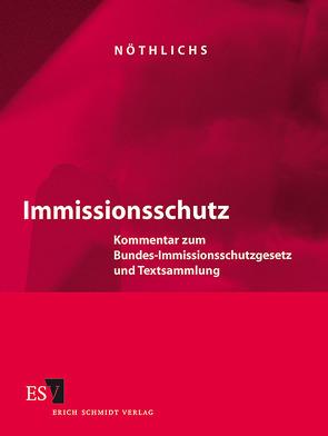 Immissionsschutz – Abonnement von Halmschlag,  Achim, Kalmbach,  Siegfried, Nöthlichs,  Matthias, Schmatz,  Hans
