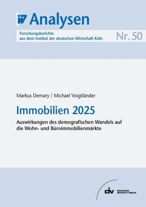 Immobilien 2025 von Demary,  Markus, Voigtländer,  Michael