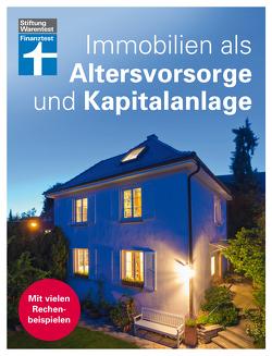Immobilien als Altersvorsorge und Kapitalanlage von Oberhuber,  Nadine