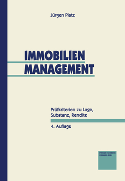Immobilien-Management von Platz,  Jürgen