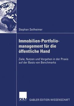 Immobilien-Portfoliomanagement für die öffentliche Hand von Diederichs,  Prof. Dr.-Ing. Claus Jürgen, Seilheimer,  Stephan