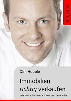 Immobilien richtig verkaufen von Hobbie,  Dirk