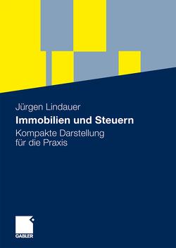 Immobilien und Steuern von Lindauer,  Jürgen