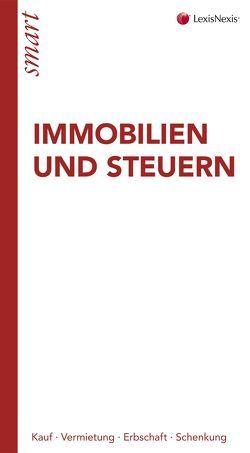 Immobilien und Steuern von Ginthör,  Oliver