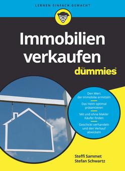 Immobilien verkaufen für Dummies von Sammet,  Steffi, Schwartz,  Stefan