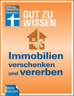 Immobilien verschenken und vererben von Siepe,  Werner