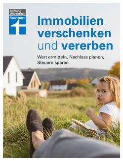 Immobilien verschenken und vererben von Bandel,  Dr. Stefan, Baur,  Dr. Gisela, Klotz,  Antonie, Linder,  Hans G., Wallstabe-Watermann,  Brigitte