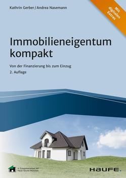 Immobilieneigentum kompakt von Gerber,  Kathrin, Nasemann,  Andrea