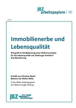 Immobilienerbe und Lebensqualität von Resch,  Christian, Wally,  Stefan