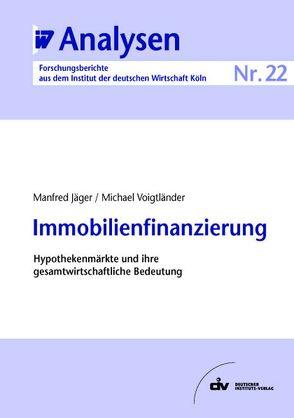 Immobilienfinanzierung von Jaeger,  Manfred, Voigtländer,  Michael