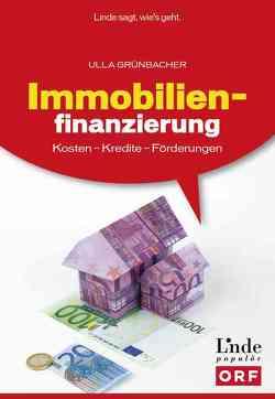 Immobilienfinanzierung von Grünbacher,  Ulla