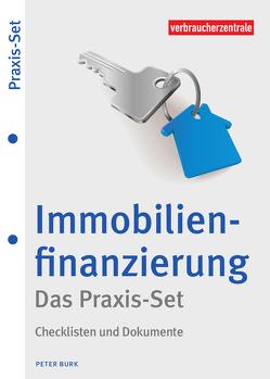 Immobilienfinanzierung – Das Praxis-Set von Burk,  Peter