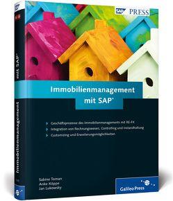 Immobilienmanagement mit SAP von Köppe,  Anke, Lukowsky,  Jan, Toman,  Sabine
