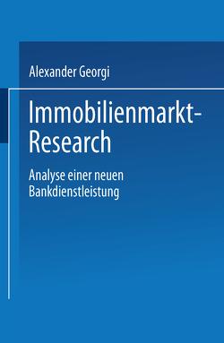 Immobilienmarkt-Research von Georgi,  Alexander