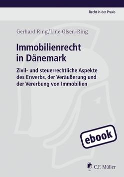 Immobilienrecht in Dänemark von Olsen-Ring,  Line, Ring,  Gerhard
