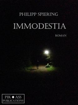 Immodestia von Spiering,  Philipp