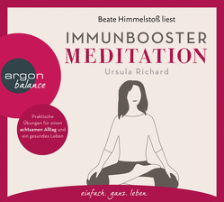 Immunbooster Meditation von Himmelstoss, ,  Beate, Richard,  Ursula