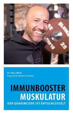 Immunbooster Muskulatur von Dr. Weitl,  Marc